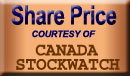 Share Price Courtesy of Stockwatch Canada
